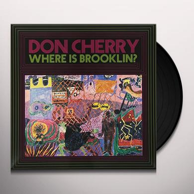 Don Cherry WHERE IS BROOKLYN Vinyl Record