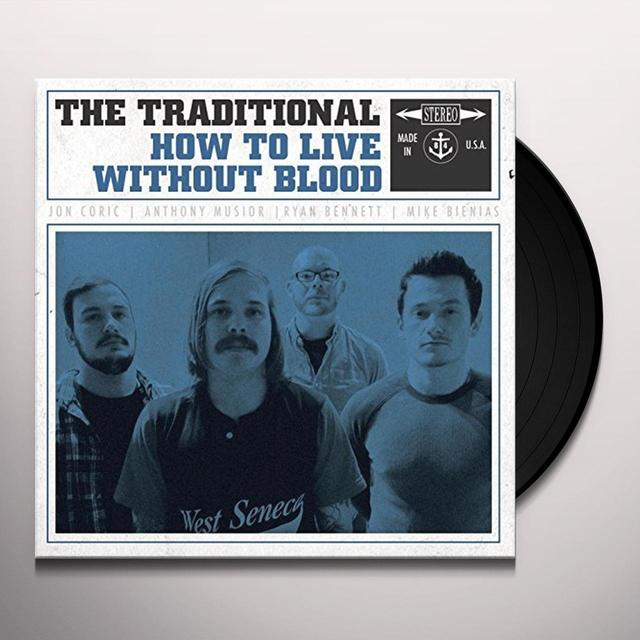 Traditional HOW TO LIVE WITHOUT BLOOD Vinyl Record - Digital Download Included
