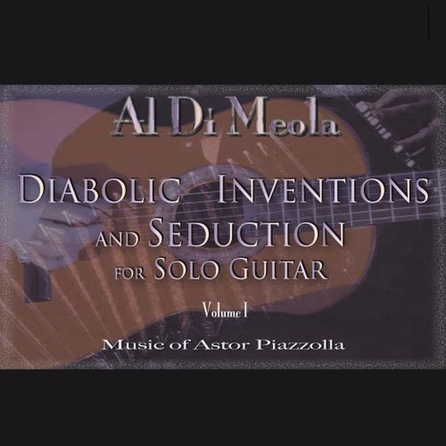 Al Di Meola DIABOLIC INVENTIONS AND SEDUCTION FOR GUITAR Vinyl Record - 180 Gram Pressing