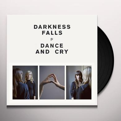 Darkness Falls DANCE & CRY Vinyl Record
