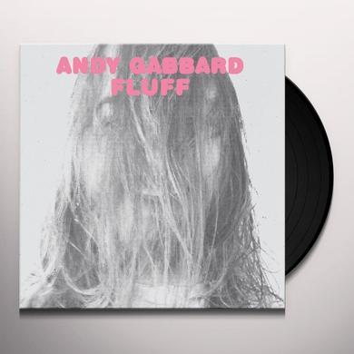 Andy Gabbard FLUFF Vinyl Record