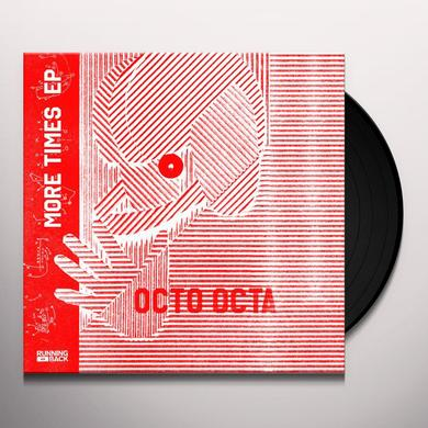 Octo Octa MORE TIMES (EP) Vinyl Record