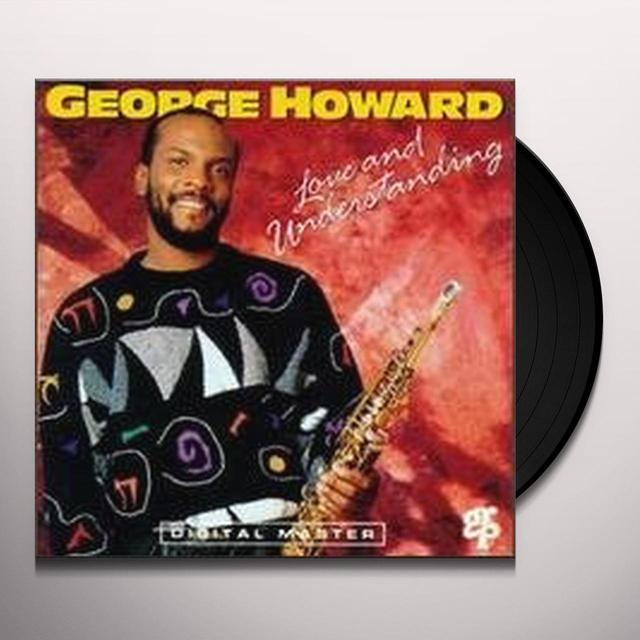 George Howard LOVE & UNDERSTANDING Vinyl Record