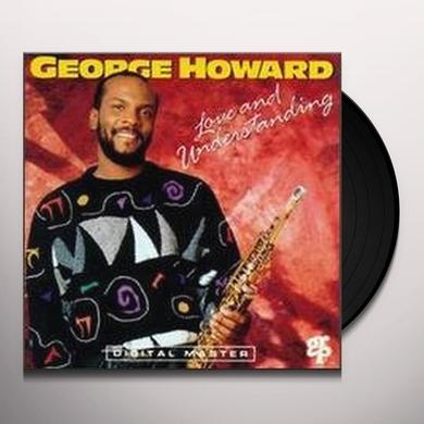 George Howard LOVE & UNDERSTANDING Vinyl Record