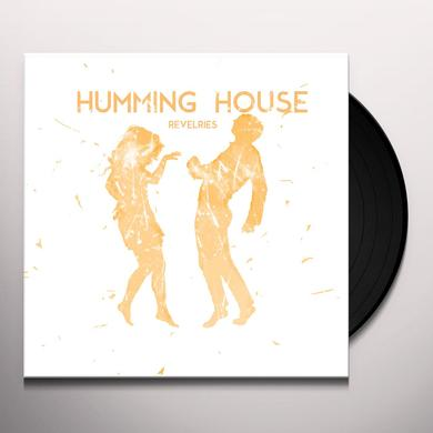 Humming House REVELRIES Vinyl Record