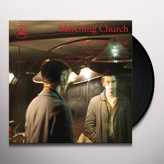 MARCHING CHURCH THIS WORLD IS NOT ENOUGH Vinyl Record