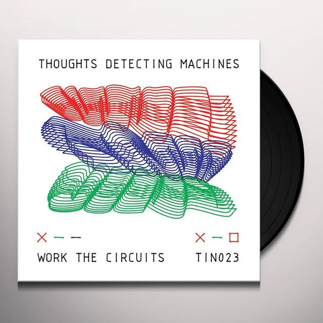 THOUGHTS DETECTING MACHINES WORK THE CIRCUITS Vinyl Record