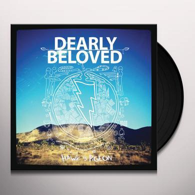 Dearly Beloved HAWK VS PIGEON Vinyl Record