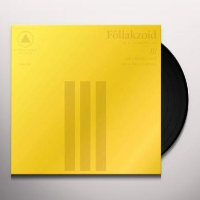 Follakzoid III Vinyl Record - UK Release