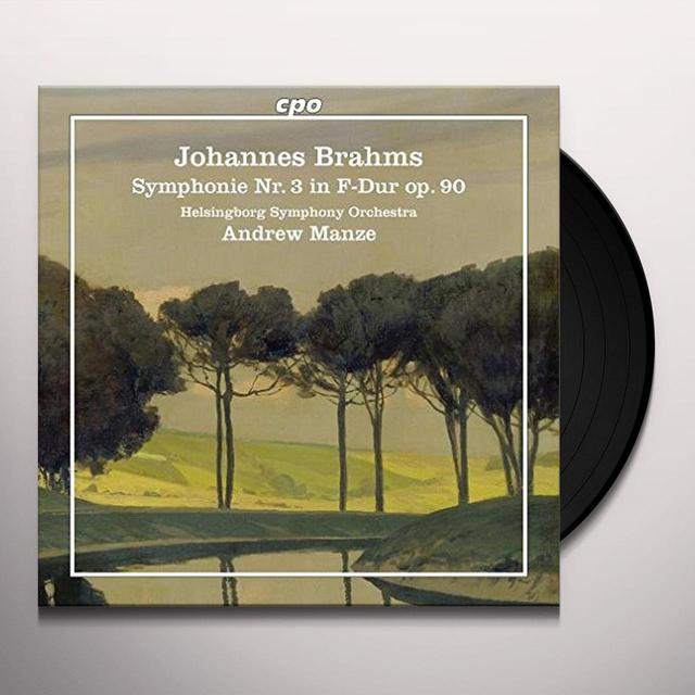 BRAHMS / HELSINGBORG SYMPHONY ORCHESTRA / MANZE SYMPHONY NO. 3 Vinyl Record