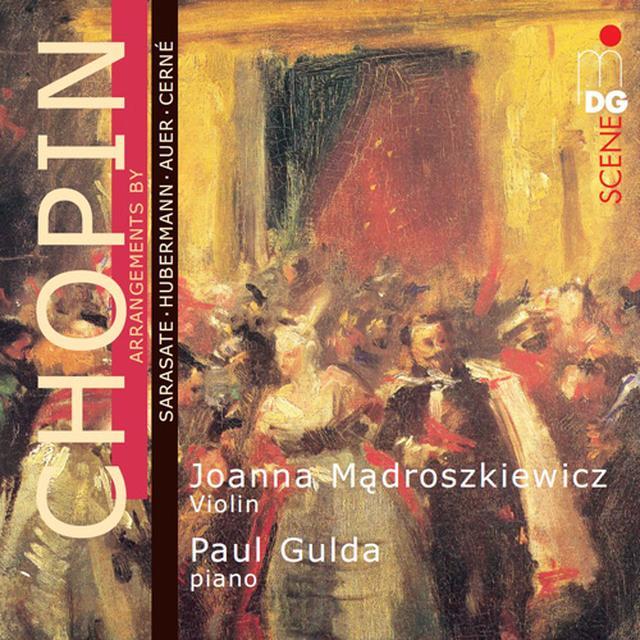Chopin / Joanna Madroszkiewicz / Paul Gulda