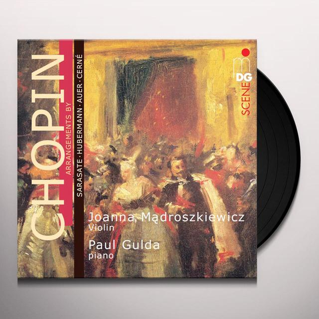 Chopin / Joanna Madroszkiewicz / Paul Gulda ARRANGEMENTS BY SARASATE HUBERMAN AUER & CERNE Vinyl Record