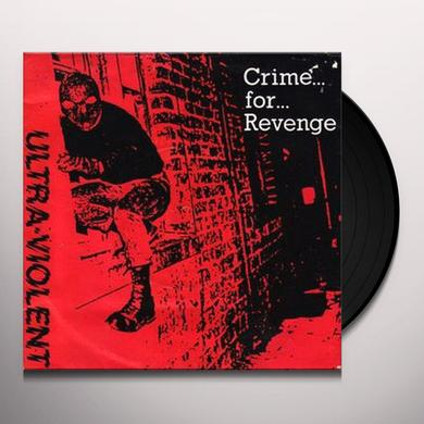 ULTRA VIOLENT CRIME FOR REVENGE Vinyl Record