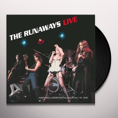 Runaways LIVE: AGORA BALLROOM - CLEVELAND JULY 19,1976 Vinyl Record