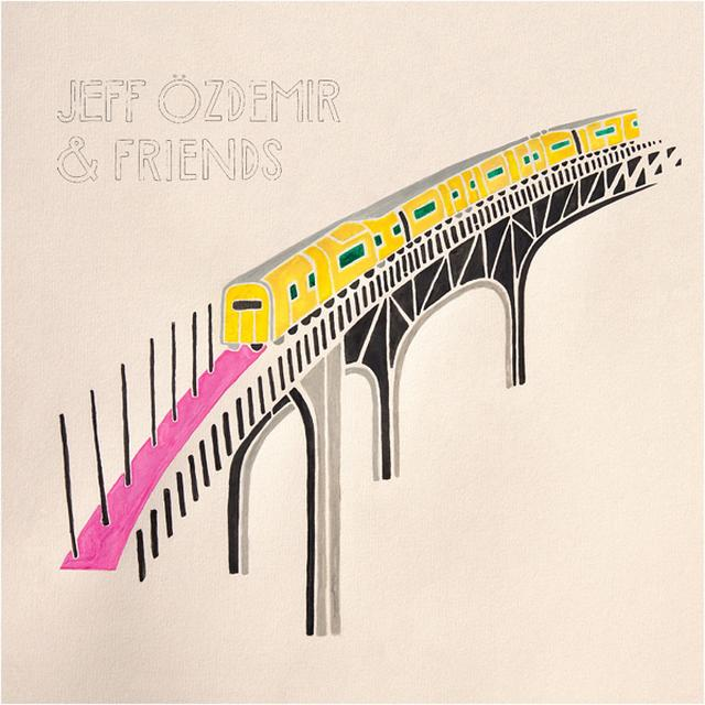 JEFF OZDEMIR & FRIENDS / VARIOUS Vinyl Record