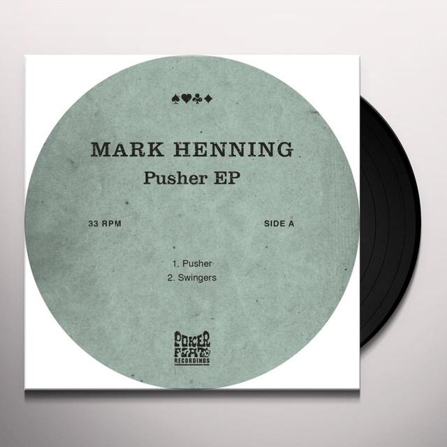 Mark Henning PUSHER (EP) Vinyl Record