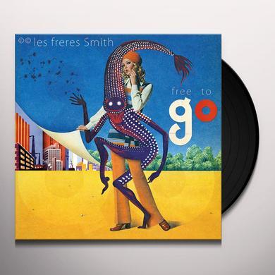 LES FRERES SMITH FREE TO GO Vinyl Record
