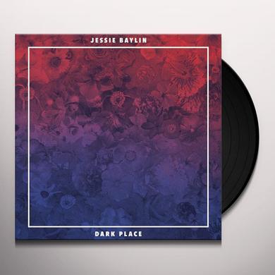 Jessie Baylin DARK PLACE Vinyl Record