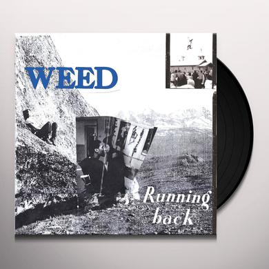 Weed RUNNING BACK Vinyl Record
