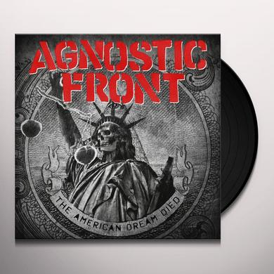 Agnostic Front AMERICAN DREAM DIED Vinyl Record