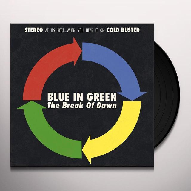 Blue In Green BREAK OF DAWN Vinyl Record