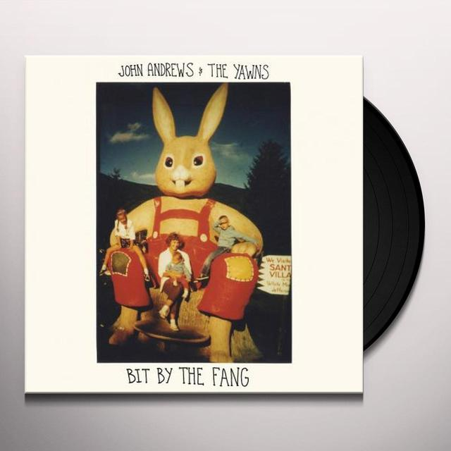 John Andrews & The Yawns BIT BY THE FANG Vinyl Record