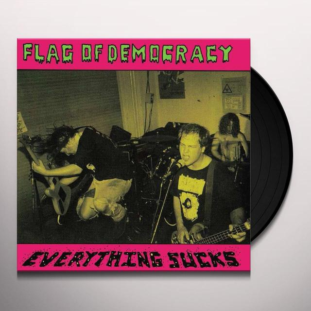 Flag Of Democracy EVERYTHING SUCKS   (DIGC) Vinyl Record - Limited Edition, Remastered