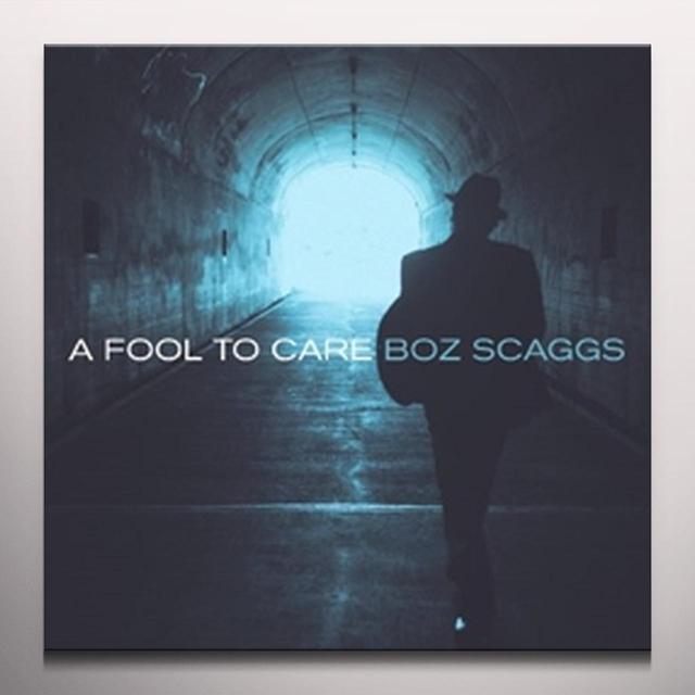 Boz Scaggs FOOL TO CARE (BN) Vinyl Record - Blue Vinyl, Colored Vinyl