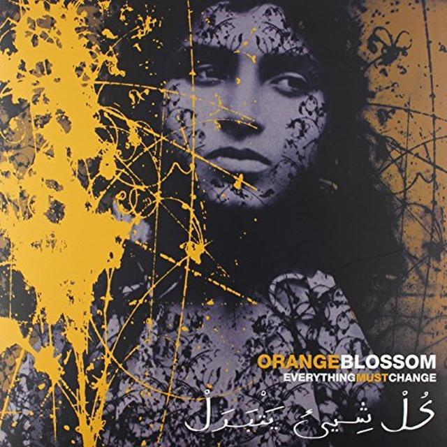 Orange Blossom EVERYTHING MUST CHANGE Vinyl Record - UK Import