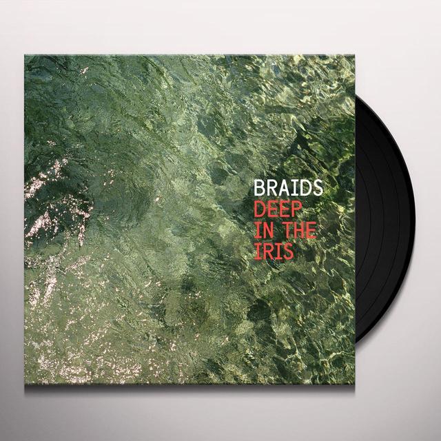 Braids DEEP IN THIS IRIS Vinyl Record - UK Import
