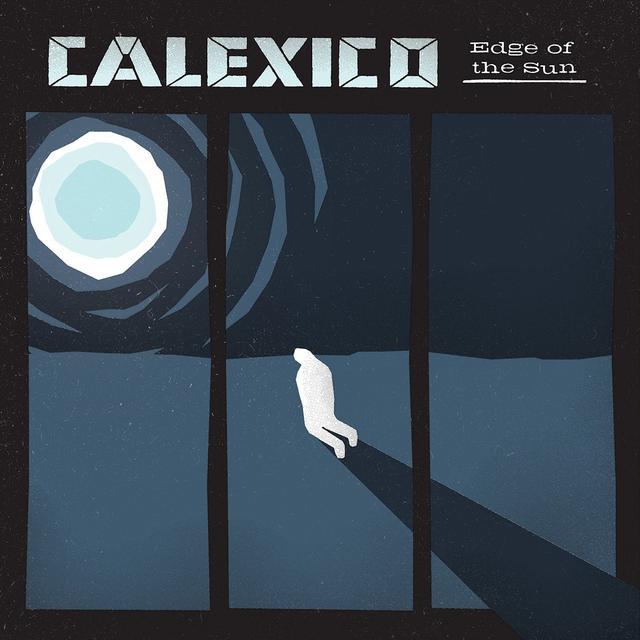 Calexico EDGE OF THE SUN Vinyl Record - UK Release