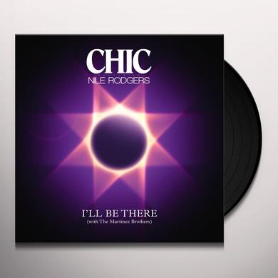 Nile Rodgers for The Chic Organisation I'LL BE THERE Vinyl Record