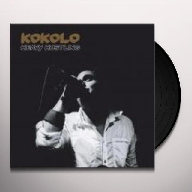 Kokolo HEAVY HUSTLING Vinyl Record