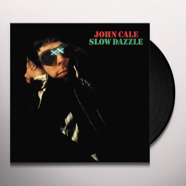 John Cale SLOW DAZZLE Vinyl Record