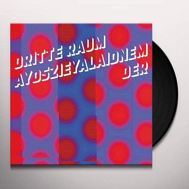 Der Dritte Raum AYDSZIEYALAIDNEM Vinyl Record