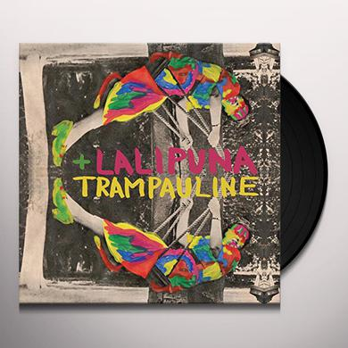 LALI PUNA & TRAMPAULINE MACHINES ARE HUMAN Vinyl Record