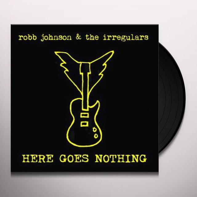 Robb Johnson & The Irregulars HERE GOES NOTHING Vinyl Record