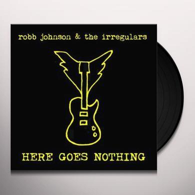 Robb Johnson & The Irregulars HERE GOES NOTHING (BONUS CD) Vinyl Record - UK Import