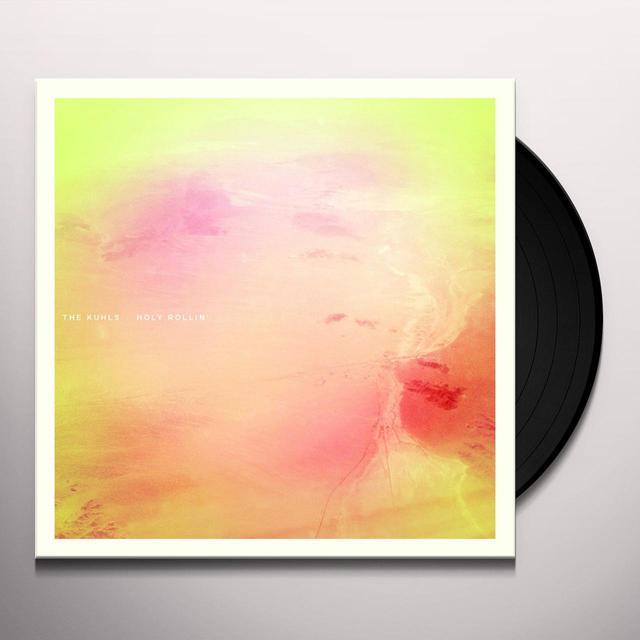 KUHLS HOLY ROLLIN' Vinyl Record