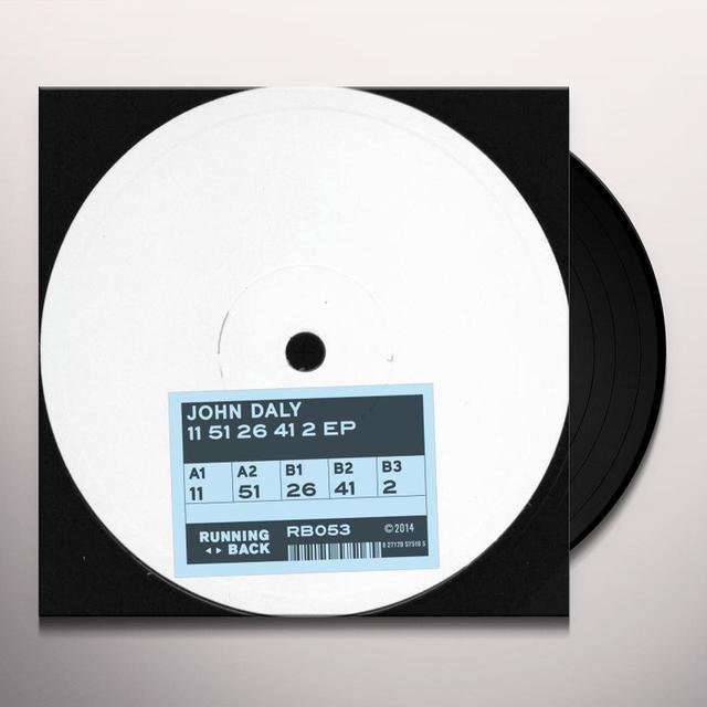 John Daly 11 51 26 41 2 (EP) Vinyl Record