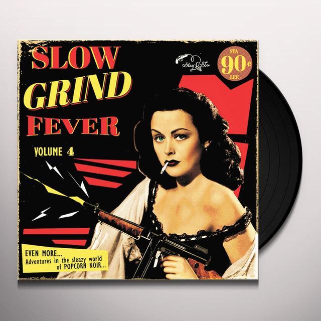 SLOW GRIND FEVER VOLUME 4 / VAR Vinyl Record