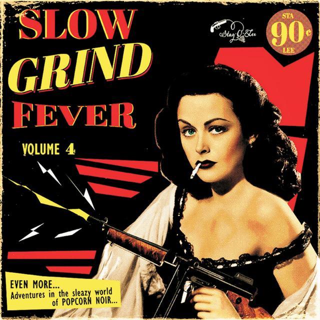 SLOW GRIND FEVER VOLUME 4 / VAR