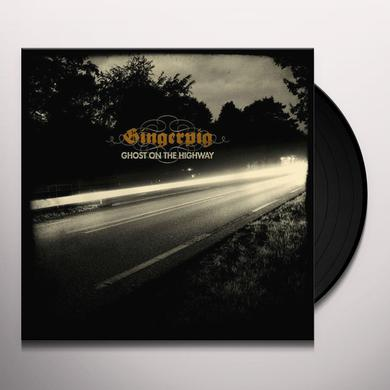 Gingerpig GHOST ON THE HIGHWAY Vinyl Record