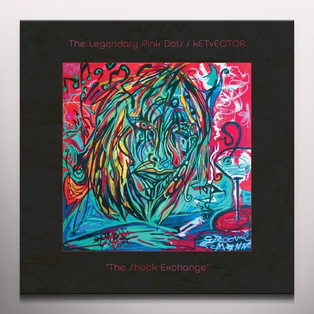 LEGENDARY PINK DOTS / KETVECTOR SHOCK EXCHANGE Vinyl Record