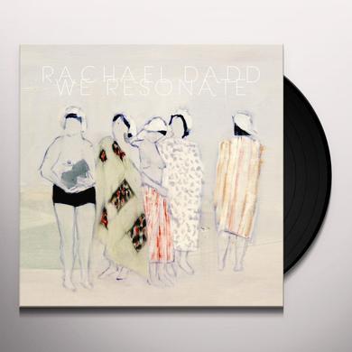 Rachael Dadd WE RESONATE Vinyl Record