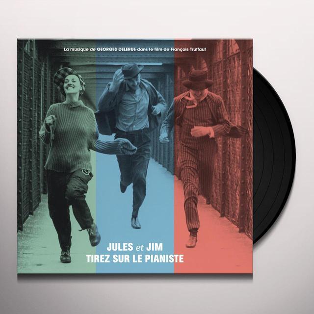 Georges Delerue JULES ET JIM / TIREZ SUR LE PIANISTE Vinyl Record