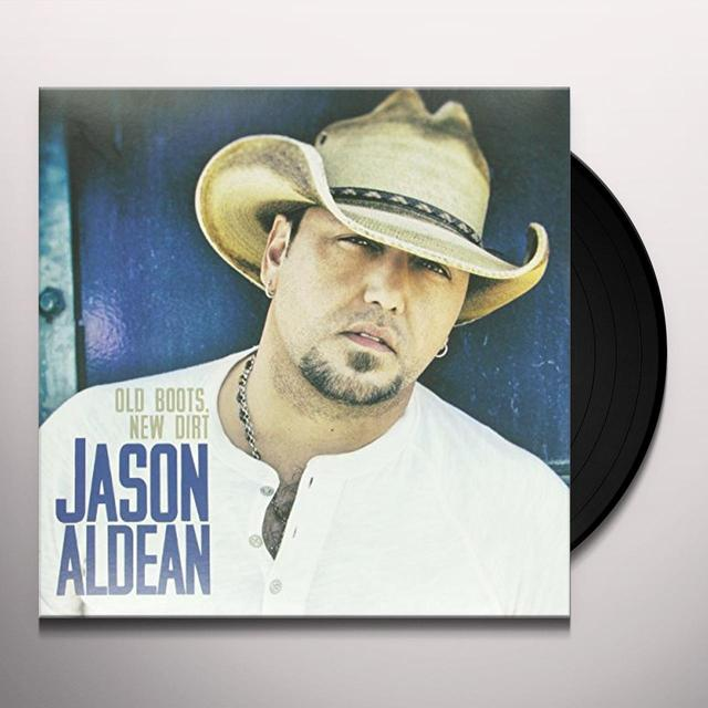 Jason Aldean OLD BOOTS NEW DIRT Vinyl Record - Limited Edition