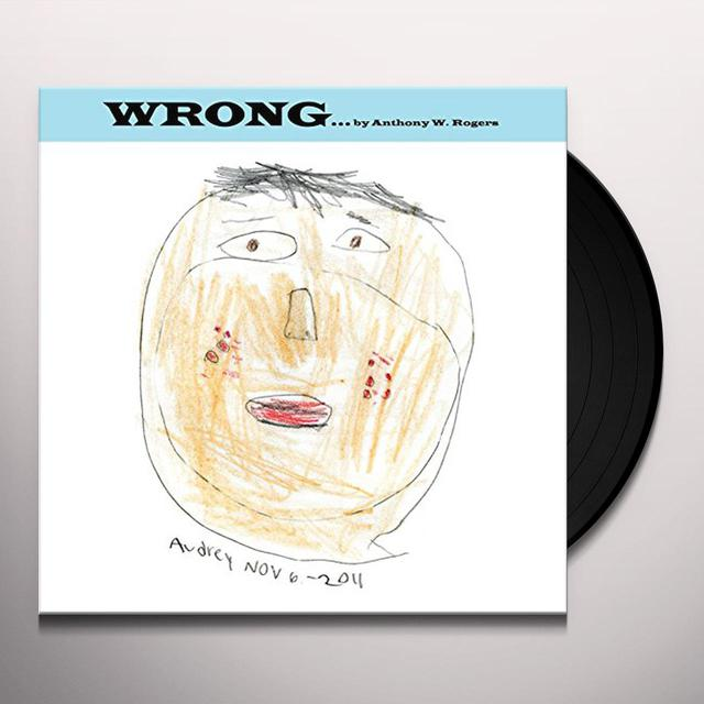 Anthony W. Rogers WRONG Vinyl Record