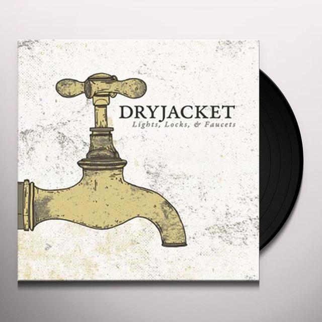 DRYJACKET LIGHT LOCKS & FAUCETS Vinyl Record
