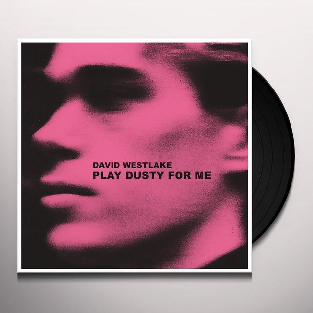 David Westlake PLAY DUSTY FOR ME Vinyl Record - Limited Edition